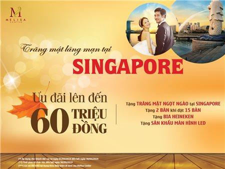TẶNG TRĂNG MẬT LÃNG MẠN TẠI SINGAPORE
