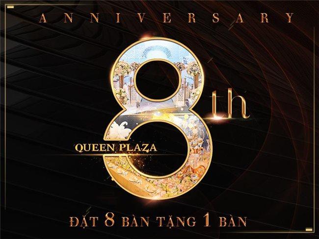Ưu Đãi Lớn Từ Queen Plaza Nhân Kỷ Niệm 8 Năm Thành Lập